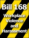 Bill 168 - Occupational Health and Safety